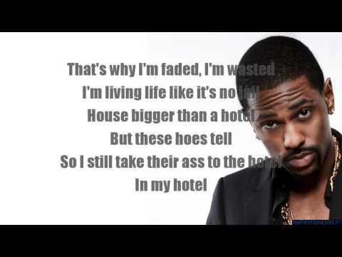 How It Feel - Big Sean Lyrics Onscreen