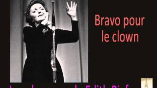 Edith Piaf - Bravo pour le clown