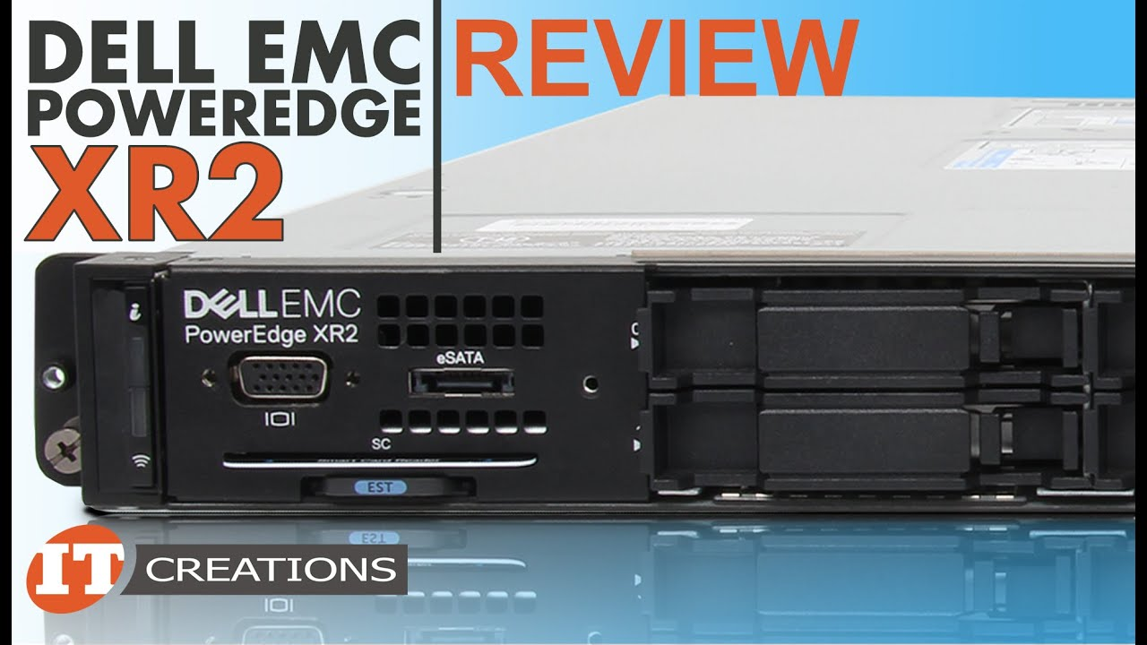 dell emc poweredge xr2 industrial server review it creations