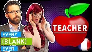 EVERY TEACHER EVER VOSTFR