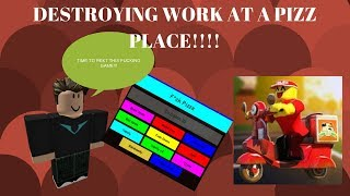 DESTROYING WORK AT A PIZZA PLACE WITH AN FE SCRIPT!!!(ROBLOX EXPLOITING)