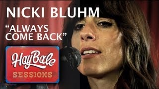 "Nicki Bluhm - ""Always Come Back"" 