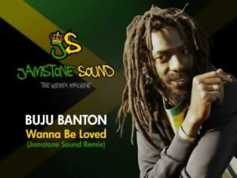 Buju Banton - Wanna Be Loved (Jamstone Remix)