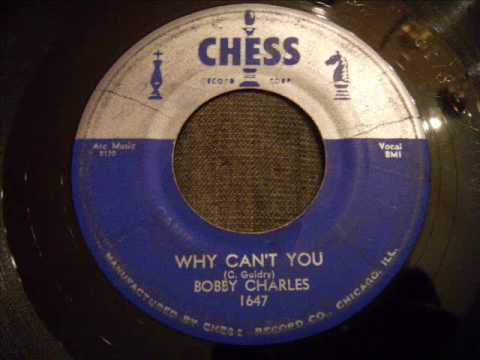 bobby-charles-why-can-t-you-good-mid-tempo-50-s-r-b-swamp-pop-pjdoowop