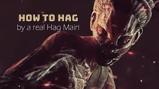 [OUTDATED] How to Hag: A Gameplay Guide for Aspiring Hag Players