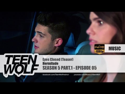 Hermitude - Eyes Closed (Teaser) | Teen Wolf 5x05 Music [HD]
