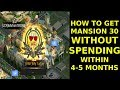 How to get Mansion 30 WITHOUT SPENDING in 4-5 months - Mafia City