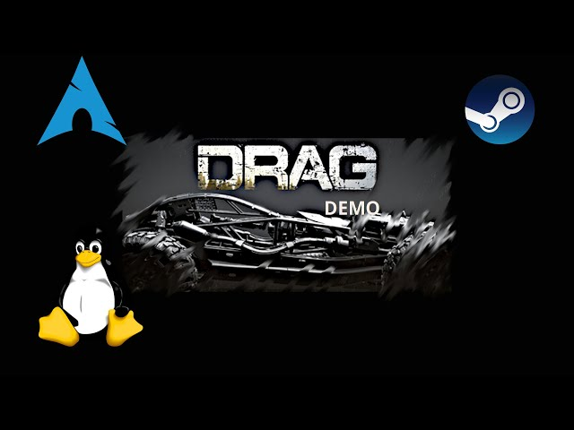 DRAG demo - Linux | Gameplay