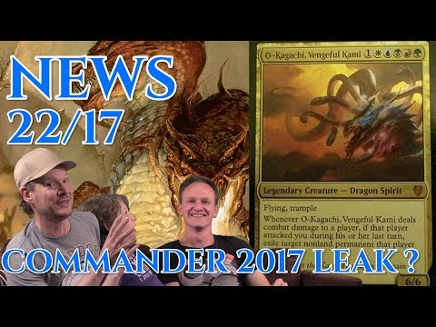 Magic News 22 COMMANDER 2017 LEAK?! deutsch traderonlinevideo MTG Trader