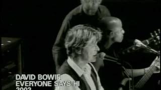 David Bowie 'Everyone Says Hi'.