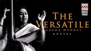 The Versatile Shubha Mudgal | Khayal I Audio Jukebox I Classical I Vocal