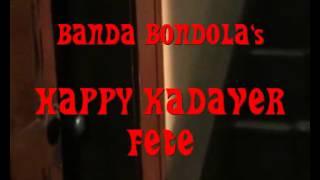 Happy-Kadaver-Fete (Halloween Night 2012 by Banda Bondola)