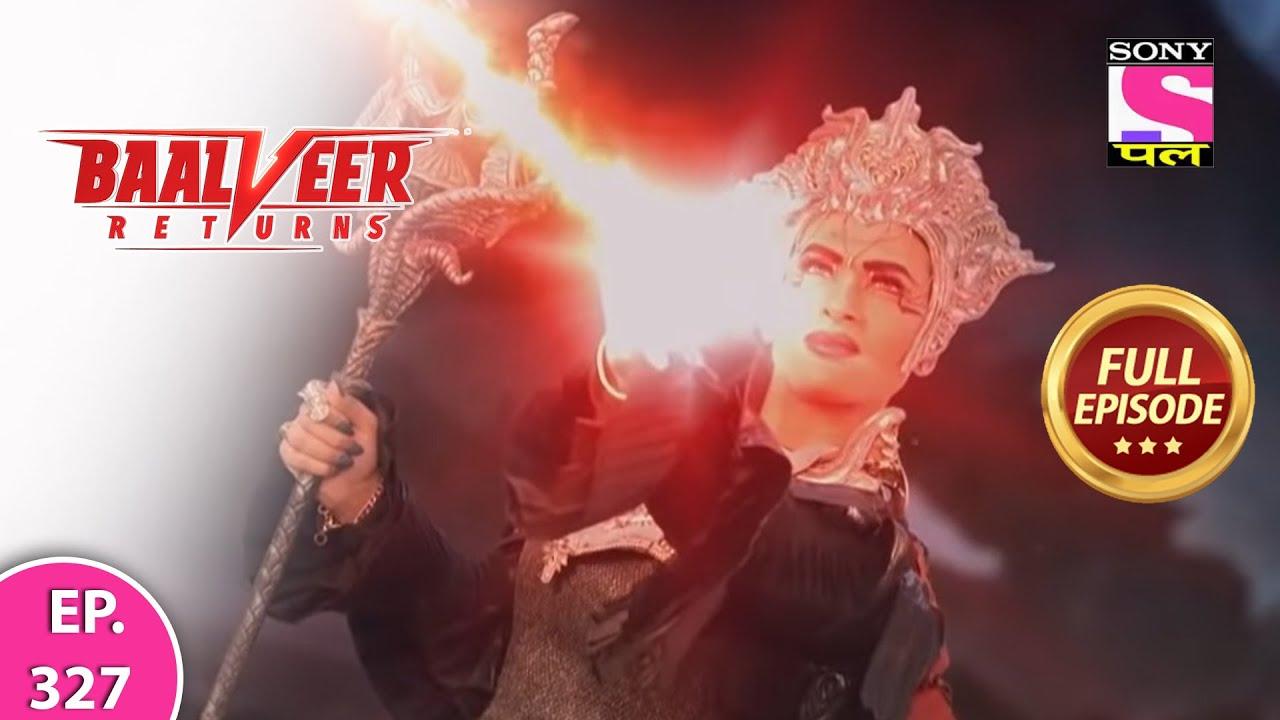 Download Baalveer Returns   Full Episode   Episode 327   30th July, 2021