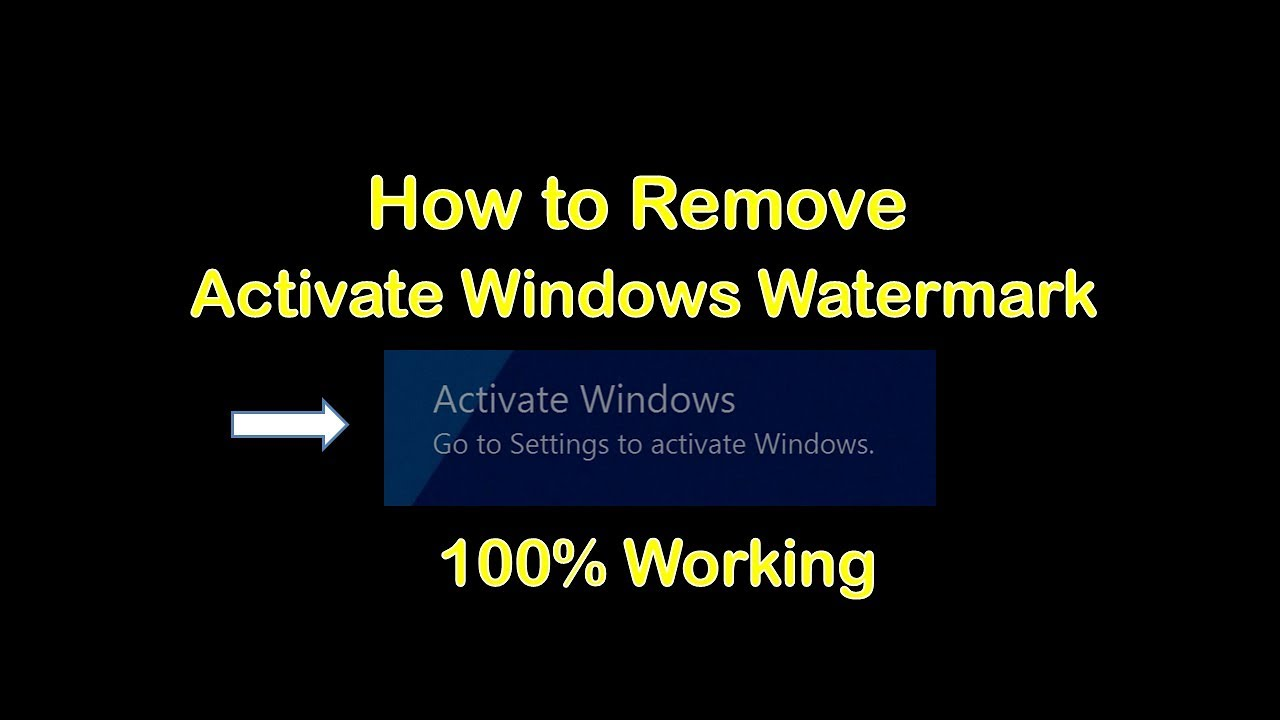 how to remove windows 10 activation watermark 2018 updated