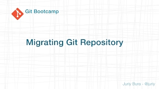 Migrating git repository