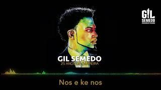 Gil Semedo - Nos é ke nos