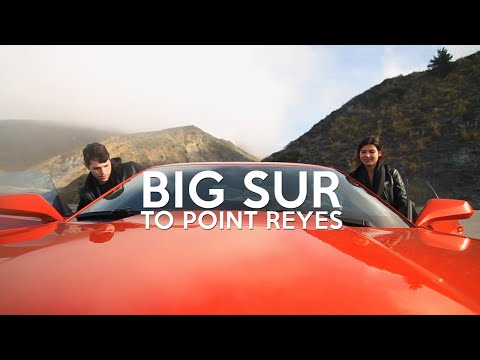 Big Sur to Point Reyes