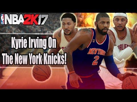 KYRIE IRVING ON THE NEW YORK KNICKS REBUILD! | NBA 2K17 MYLEAGUE REBUILD!