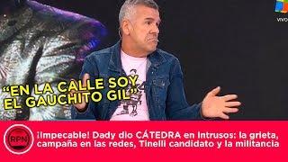 """¡Impecable! Dady dio CÁTEDRA en Intrusos: """"En la calle soy el Gauchito Gil"""""""