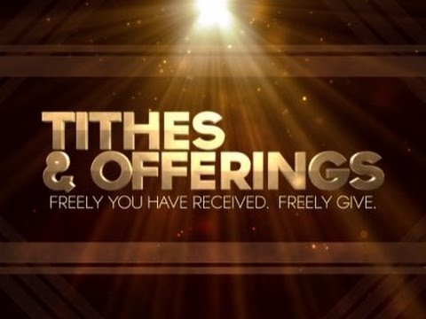 TITHES & OFFERING IN THIS TRUTH