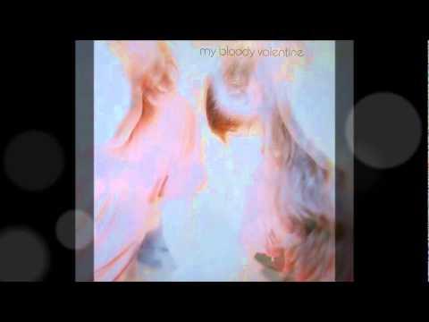 My Bloody Valentine - Soft As Snow But Warm Inside