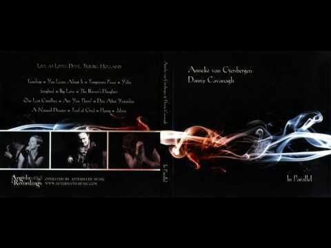 Anneke van Giersbergen & Danny Cavanagh - In Parallel [2009] FULL ALBUM