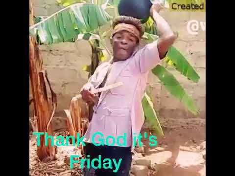 Funny Video Thank God Its Friday Youtube