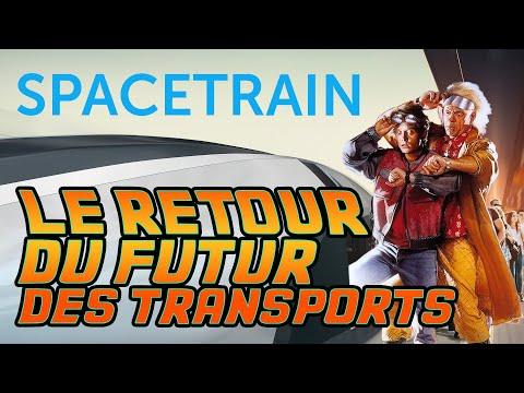 Spacetrain, Le Retour Du Futur Des Transports