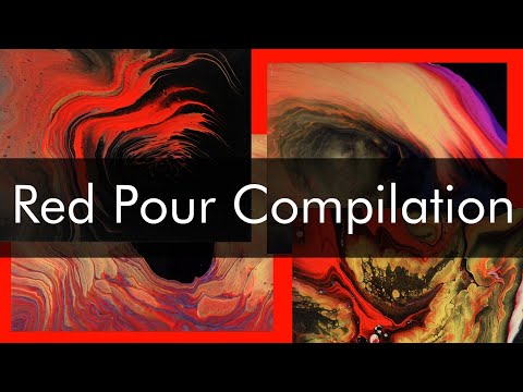 Acrylic Pouring Compilation - Red Pour Paintings - Brad Kasten Acrylic Pouring