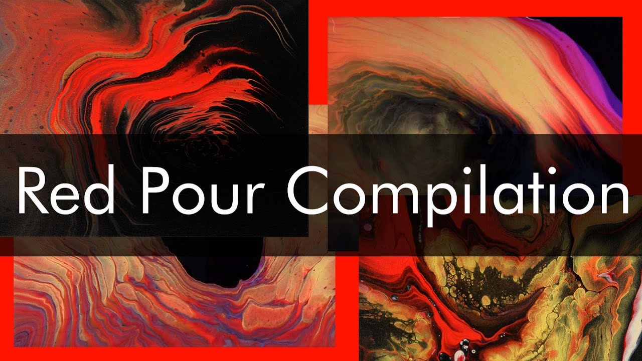 Acrylic Pouring Compilation - Red Pour Paintings