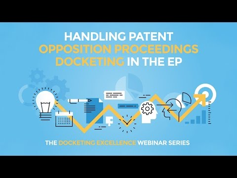 Handling Patent Opposition Proceedings Docketing in Europe