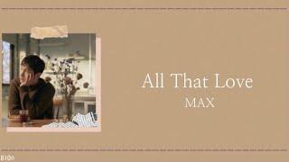 Download 【All That Love】日本語字幕 カナルビ・TVXQ Max 東方神起 チャンミン