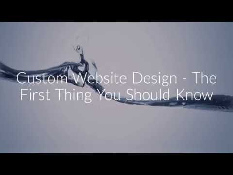 Custom Website Design Services - The First Thing You Should Know