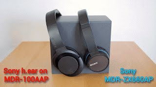 sony h ear on mdr 100aap vs sony mdr zx660ap comparativo