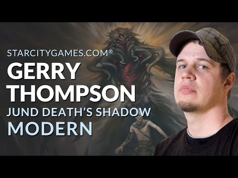 Modern: Gerry Thompson with Jund Death's Shadow  Round 1