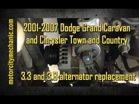 20012007 Dodge Grand Caravan and Chrysler Town and Country 33 and 38 alternator replacement