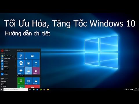 Tối Ưu Hóa, Tăng Tốc Windows 10 Mới Nhất 2017