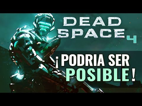 Podría Ser Posible Un Nuevo DEAD SPACE 4 En El FUTURO