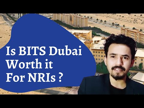 🔥 BITS Dubai - Is It Worth It , Good For NRIs? Fee, Placements, Scholarship Facts ...