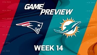 New England Patriots vs. Miami Dolphins | NFL Week 14 Game Preview