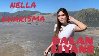 Nella Kharisma Dalan liyane