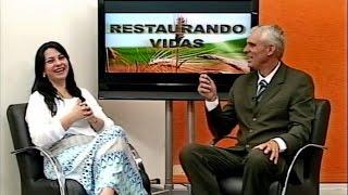 Baixar RESTAURANDO VIDAS  Maristela Amorin Gandra parte 1  Pedro Luiz Nogueira