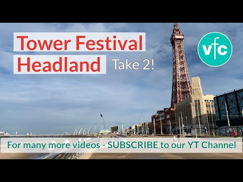 Blackpool Seafront Tower Festival Headland - Take 2!