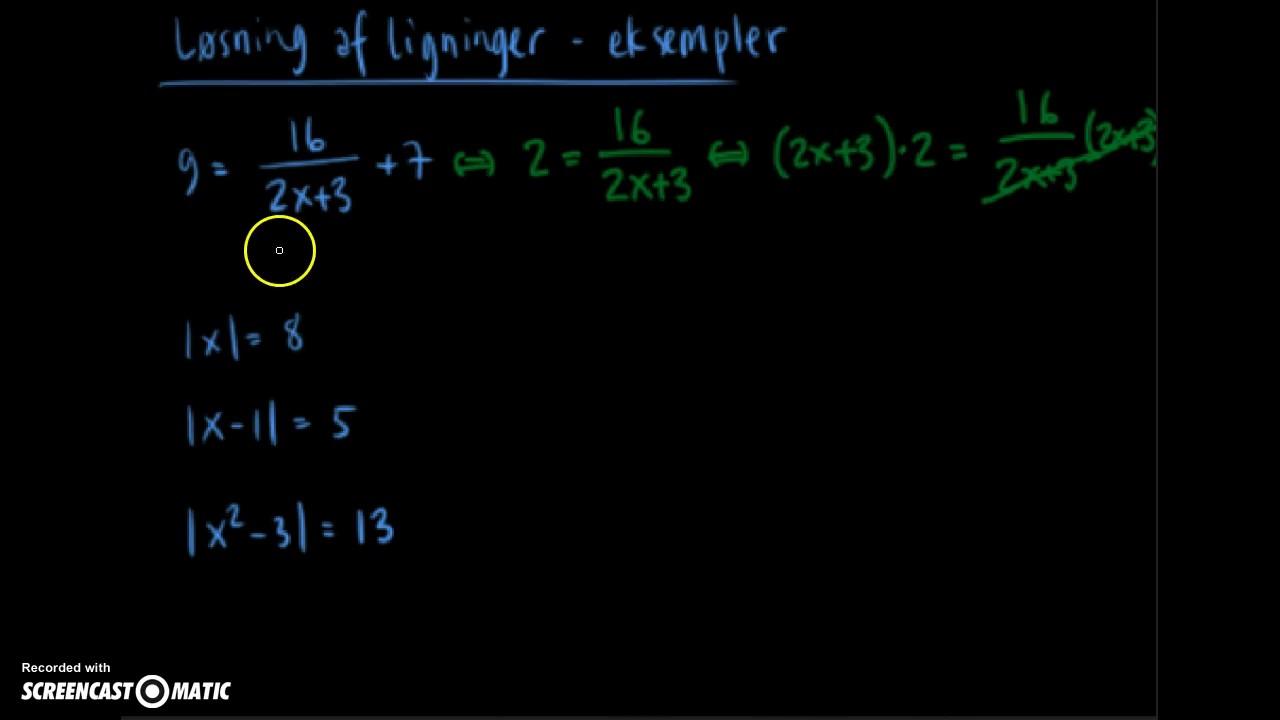 Løsning af ligninger - del2