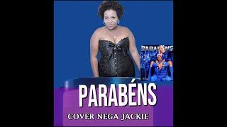 Baixar Pabllo Vittar feat. Psirico - Parabéns Cover by Nega Jackie