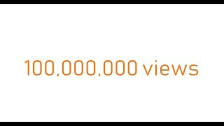 THANK YOU FOR 100 MILLION VIEWS