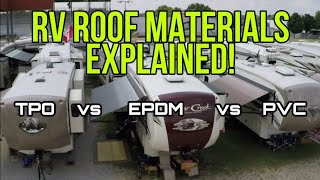 RV Roof Materials Explained! Does it really matter? FIND OUT!