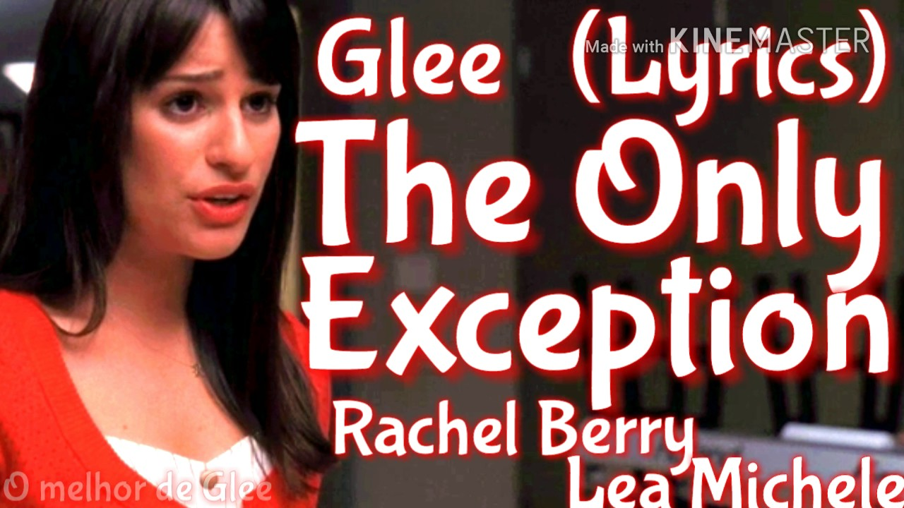 online for sale quality design run shoes Glee - The Only Exception (Lyrics)