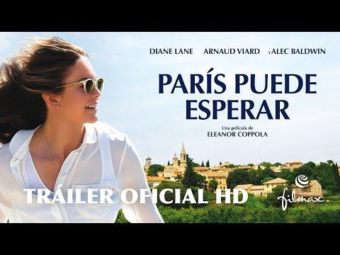 PARÍS PUEDE ESPERAR - Tráiler oficial español - Ya en cines