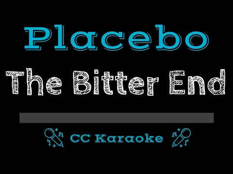 Placebo   The Bitter End CC Karaoke Instrumental